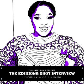 The Edidiong Obot Interview.