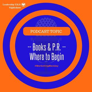 Books and PR - Where to Begin | Lakeisha McKnight