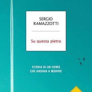 """Sergio Ramazzotti """"Su questa pietra"""""""