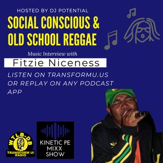 Evolution of Social Conscious Music and Old School Reggae with Fitzie Niceness