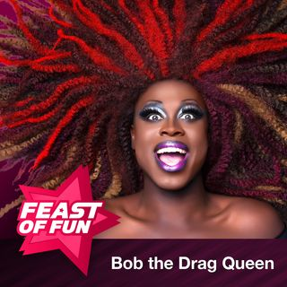 FOF #1916 – Bob the Drag Queen: How to Succeed in Drag Without Really Tucking