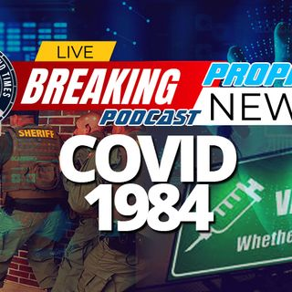 NTEB PROPHECY NEWS PODCAST: Just As We Told You, The COVID Vaccine Is Coming, It Will Be Mandatory, And So Will The Digital ID That Follows