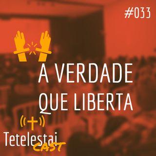 A verdade que liberta   Jhonatan Ribeiro