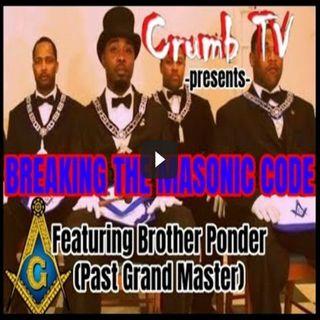 Breaking the Masonic Code Part 1 - Crumb TV Audio ( #GetSnatched - #CrumbTV & #chefJponder )