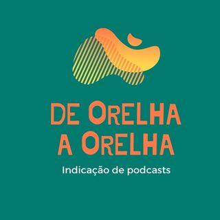 02 - Podcasts para entender o que está acontecendo (ou tentar)