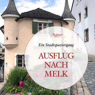 Ausflug nach Melk – ein Stadtspaziergang - #27