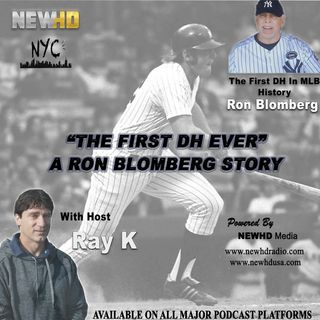 "Episode 1 - ""The First DH Ever"" A Ron Blomberg Story"