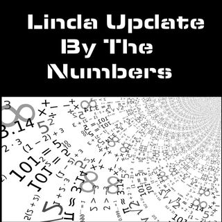 Linda Update By The Numbers