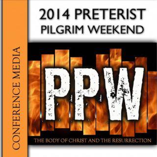 2014 Preterist Pilgrim Weekend