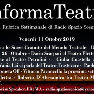 L'InformaTeatro Venerdì 11 Ottobre 2019