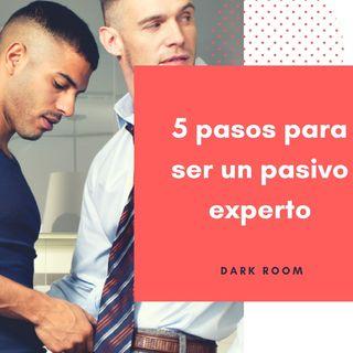 5 pasos para ser un pasivo experto