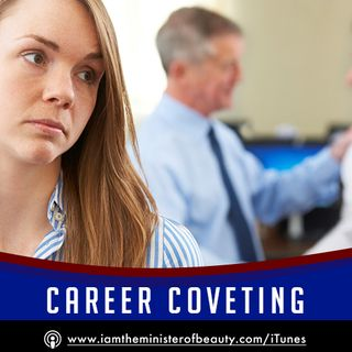 Career Coveting - When People Want To Copy What You Do For Business