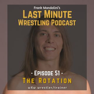 "Ep. 51: The Rotation: ""My 10 years journey from Paul London fan to wXw wrestler and trainer"""
