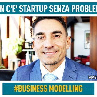 Non c'è startup senza un problema