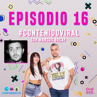 Ep 16 #ContenidoViral con Marcos Bucay
