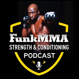 FunkMMA Podcast Episode 13 - Eric Wong MMA, Precision Movement, Flexibility, Mobility