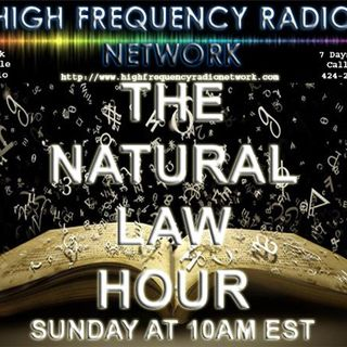 THE NATURAL LAW HOUR WITH YUSEF EL
