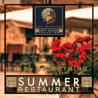 Summer Restaurant   White Noise   ASMR & Relaxation   Deep Sleep