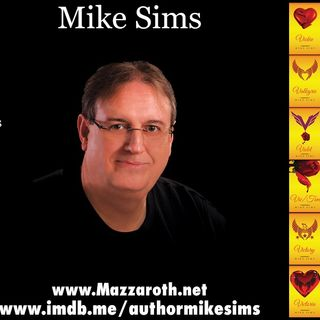 Interview of author Mike Sims by Heart Of Hollywood Media