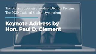 Keynote Address by Hon. Paul D. Clement