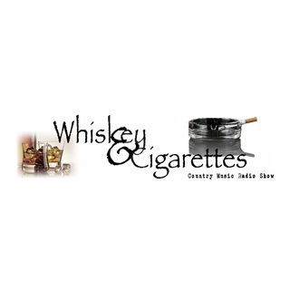 Whiskey & Cigarettes Part 1 - 09/22/2019
