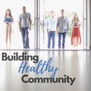 Building Healthy Community