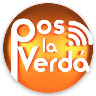 #PosLaVerda Podcast 24 Jul 2017