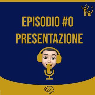 #0 Presentazione