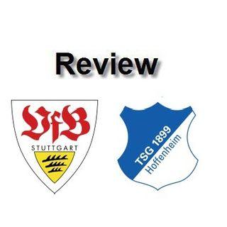 Review - Stuttgart Vs Hoffenheim