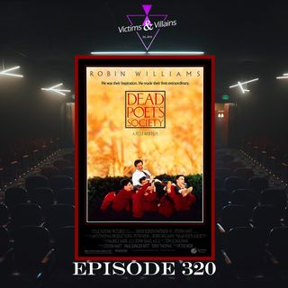 Dead Poets Society | Episode 320