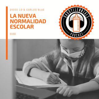 E030 - La Nueva Normalidad Escolar