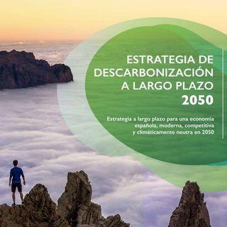 Estrategia de Descarbonización a Largo Plazo | Vendrán Lluvias Suaves #20