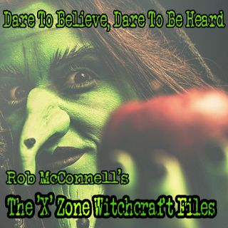 The 'X' Zone Witchcraft Files