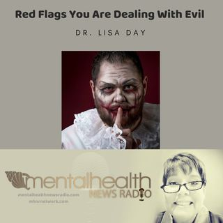 Red Flags You Are Dealing With Evil