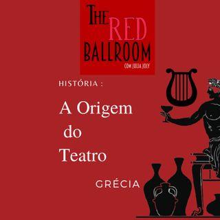 História: A Origem do Teatro - Grécia