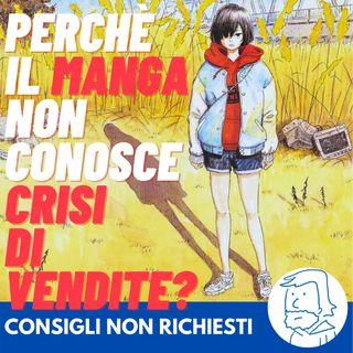 Perchè il manga non conosce crisi di vendite?