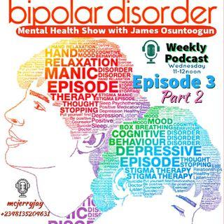 BIPOLAR DISORDER PART 2