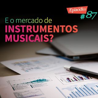 Troca o Disco #87: E o mercado de instrumentos musicais?