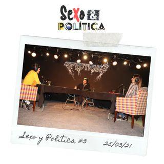 Sexo y Política #3 25/03/21 Actualidad y asociación género y colores