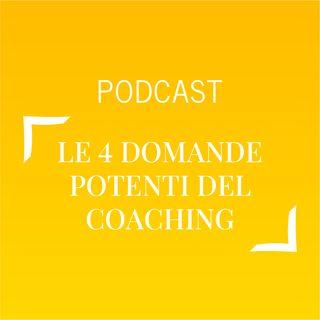 #490 - Le 4 domande potenti del coaching | Buongiorno Felicità!