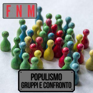 Populismo, gruppi e confronto