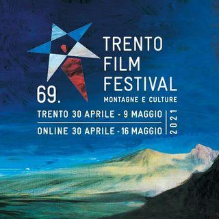 Sergio Fant ci presenta il Trento Film Festival 2021.