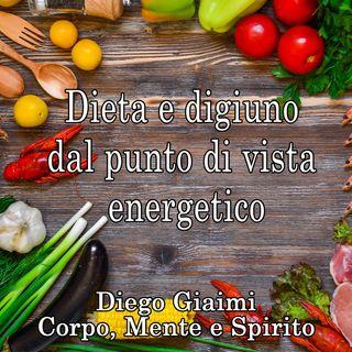 Dieta e digiuno dal punto di vista energetico
