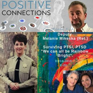 "Deputy Melanie Mikeska (Ret.): Surviving PTSI, PTSD: ""We Can All Be Rainbow Bright"""