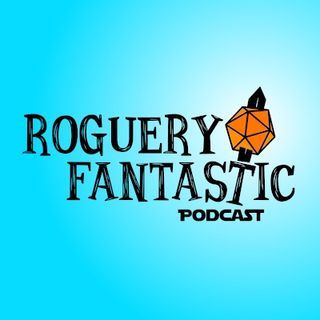 Roguery Fantastic