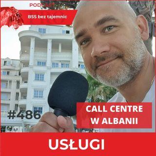 #486 Call Centre w Albanii