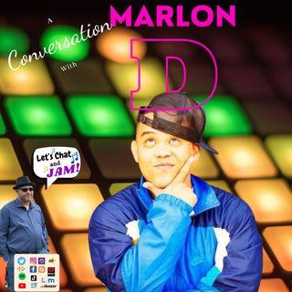 A Conversation With Marlon D