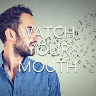 Watch Your Mouth! - Morning Manna #2783