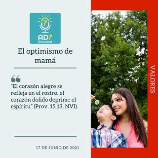 17 de junio - El optimismo de mamá - Devocional de Jóvenes - Etiquetas Para Reflexionar