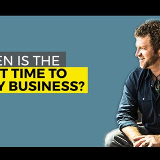 When is the Right Time to Sell My Business